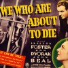 Secret Cinema presents <i>We Who Are About to Die</i>