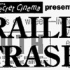 Secret Cinema Presents: <i>Trailer Trash</i> and Green Films