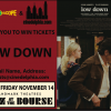 Contest: <i>Low Down</i> tickets