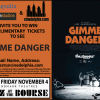 Contest: <i>Gimme Danger</i> tickets